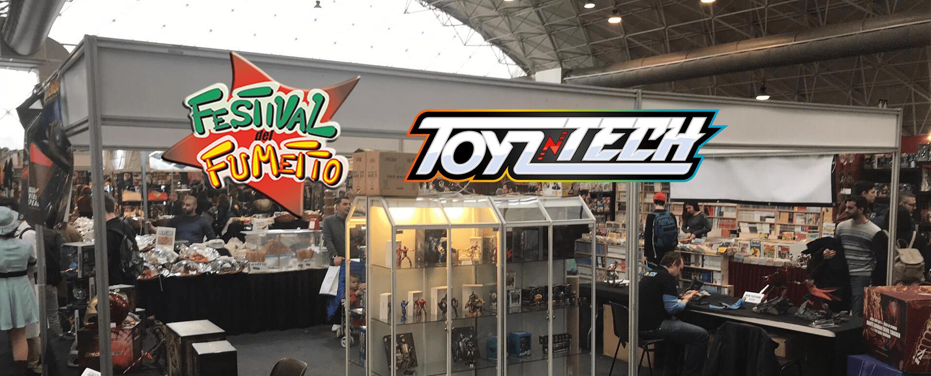 ToyznTech al Festival del Fumetto Winter Edition con tanti prodotti da vedere da vicino!
