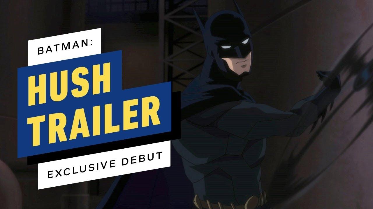 Batman: Hush il trailer del nuovo film animato che arriverà questa estate!