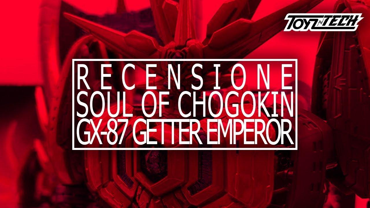 GX-87 Getter Emperor SOUL OF CHOGOKIN – Recensione Video